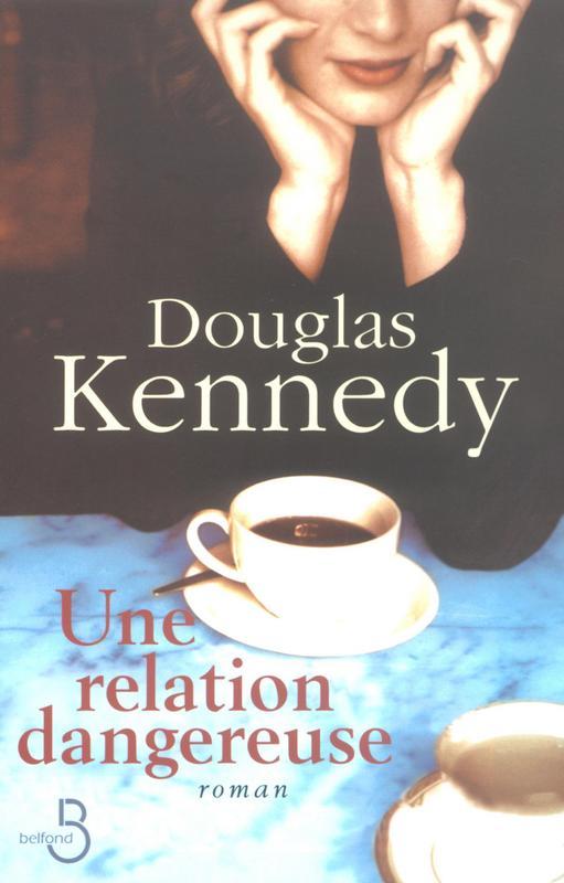une-relation-dangereuse-douglas-kennedy